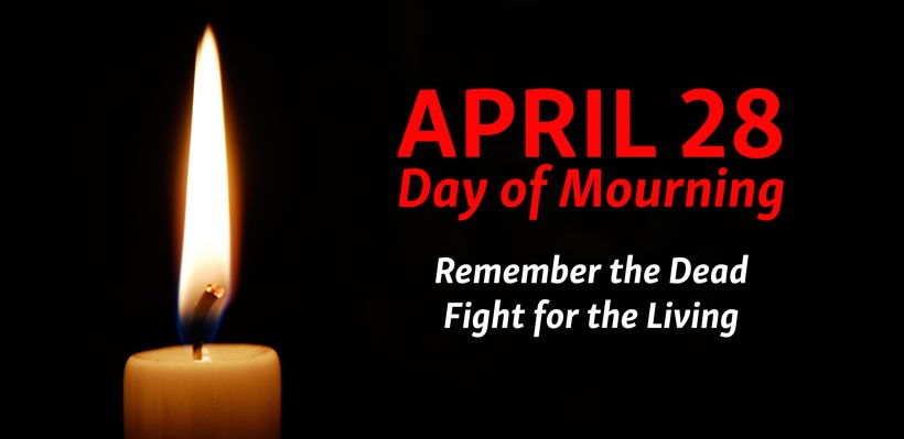 UFCW Canada Local 1006A marks the annual day of mourning for workers killed or injured on the job.